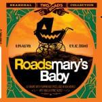 Two Roads Roadsmarys Baby