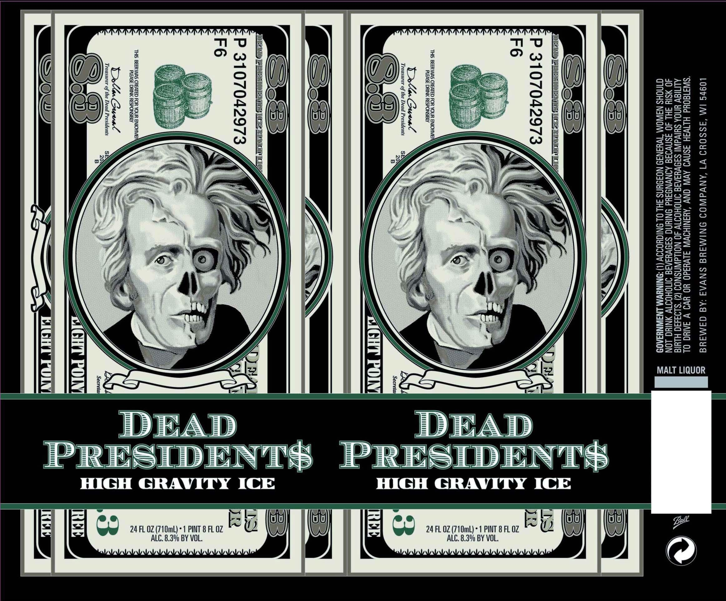 Evans Brewing Dead Presidents