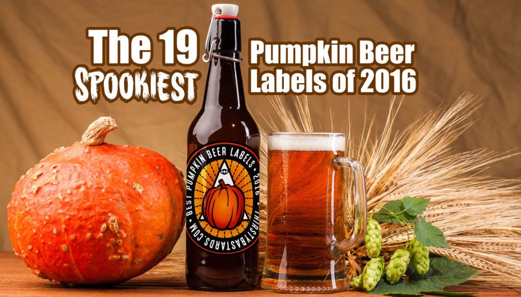 19 Spookiest Pumpkin Beer labels of 2016
