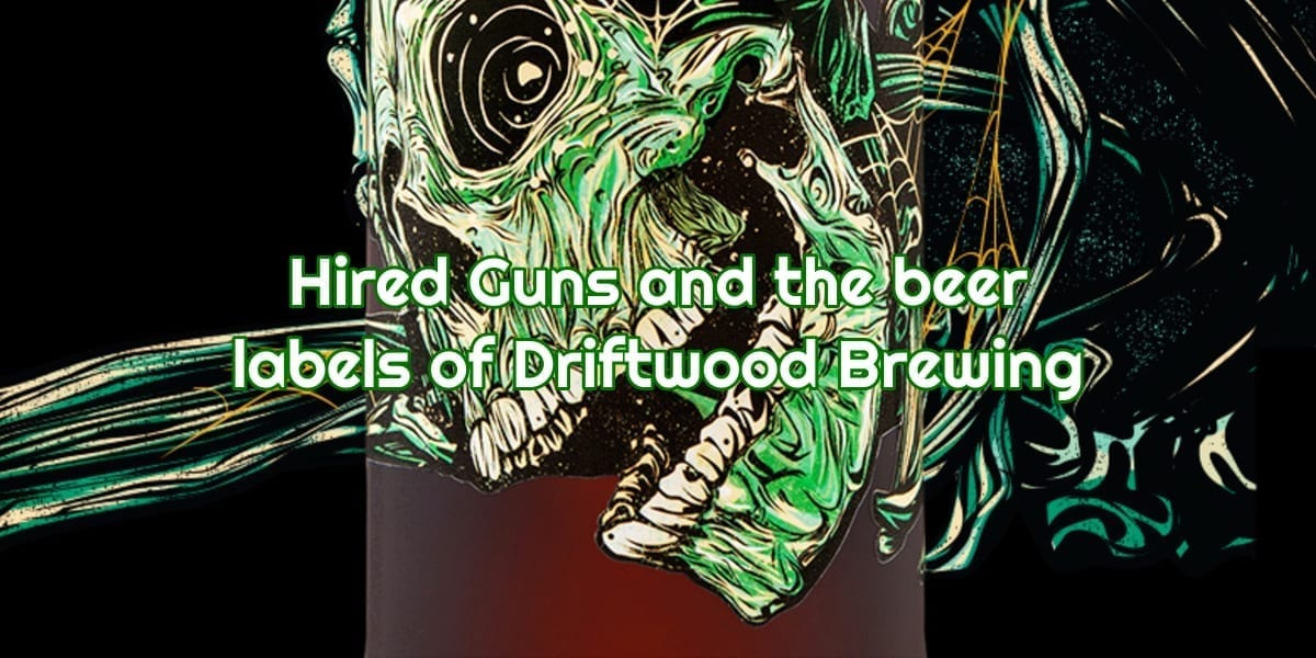 Hired Guns Creative and the Beer Labels of Driftwood Brewing