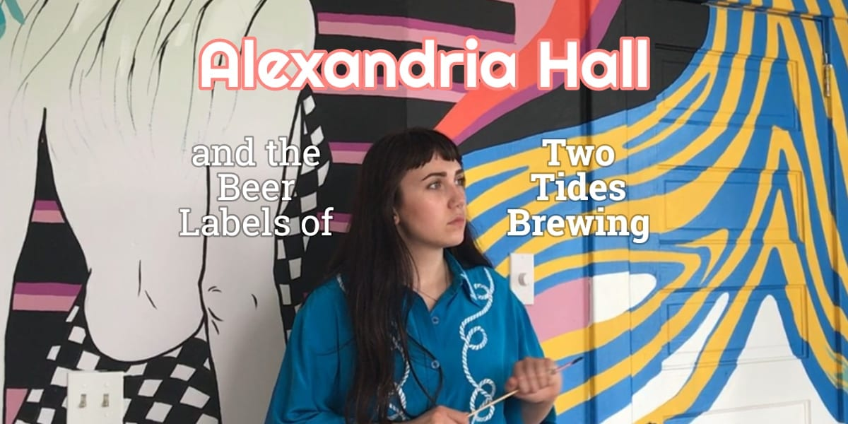 Alexandria Hall and the Beer Labels of Two Tides Brewing