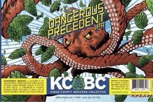Kings County Brewers Collective Dangerous Precedent IPA