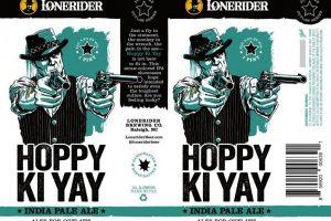 Lonerider Hoppy Ki Yay IPA