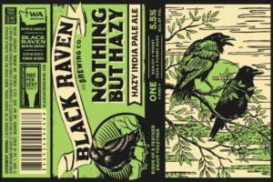 Black Raven Nothing But Hazy New England IPA
