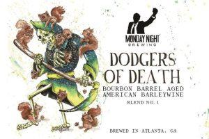 Monday Night Dodgers of Death Barleywine