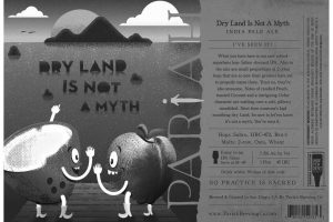 Pariah Dry Land Is Not A Myth American IPA