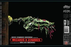 Beer Zombies Brewing Wizards And Zombies TIPA