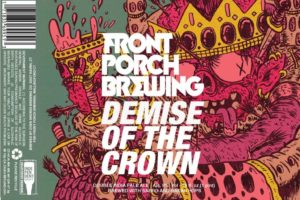Front Porch Demise Of The Crown DIPA