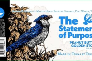 Martin House Brewing Company Statement Of Purpose Stout